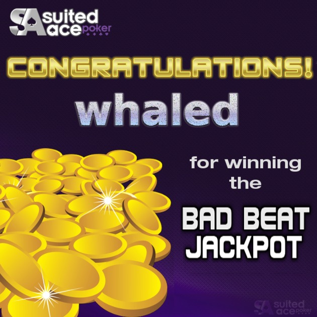 whaled wins the Bad Beat Jackpot winner