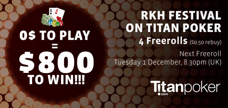 RKH Festival on Titan Poker!